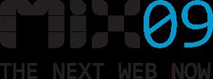 MIX 09 - The Next Web Now