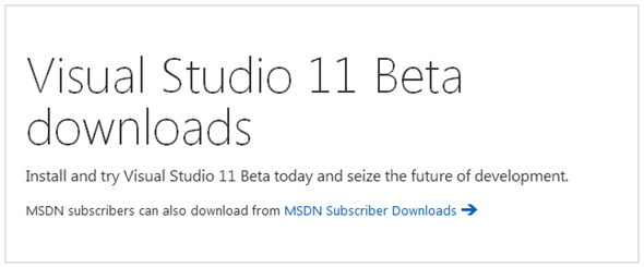 Download Visual Studio 11 Beta And  NET 4 5 Beta From MSDN