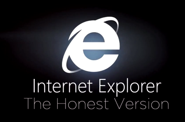 Internet Explorer The Honest Version