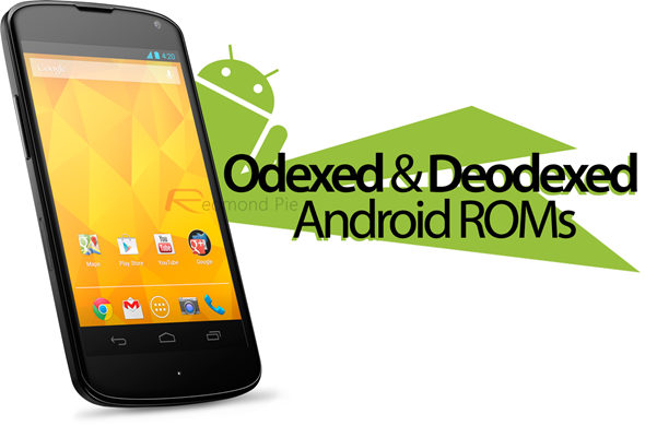 deodexed odexed android roms