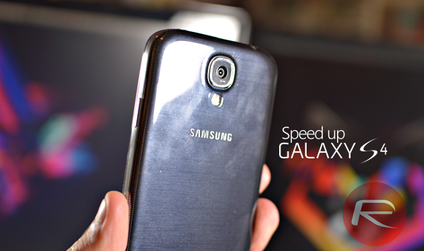 speed up Galaxy S4 header