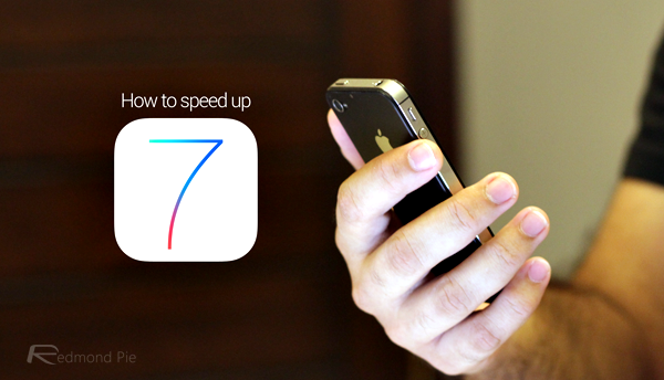 how to speed up my iphone how to speed up ios 7 on iphone and without 2757