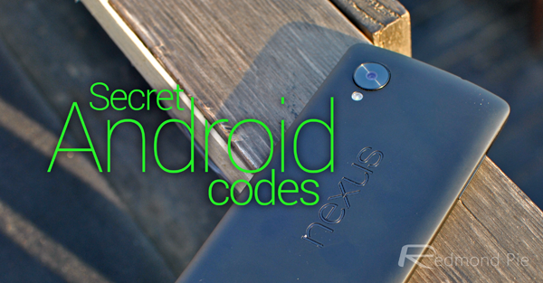 Hidden Android Secret Codes For Samsung, HTC, Motorola, Sony, LG And
