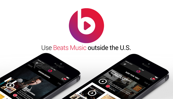 How To Access Beats Music Outside The US On iOS, Android, WP [With