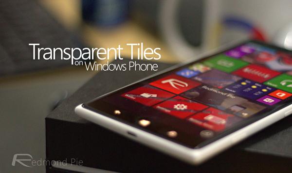 Transparent Tiles WIndows Phone