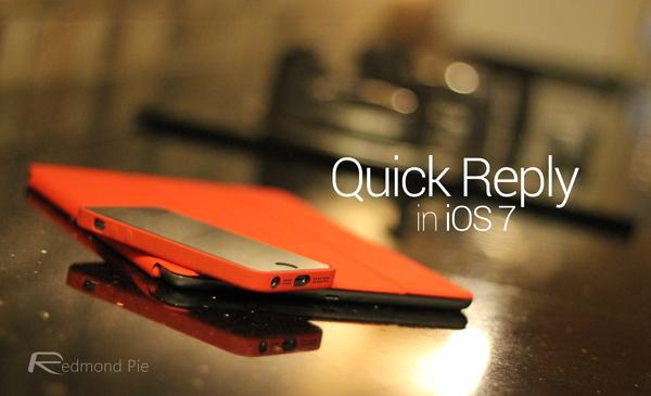 iOS 7 quick reply