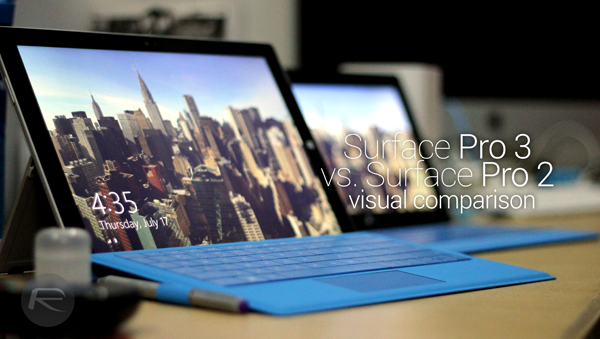 Surface Pro 3 Vs Surface Pro 2 - Side-by-Side Visual Comparison