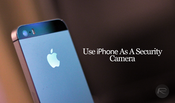 security camera for iphone how to use your iphone as a security for free 5297