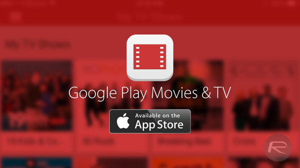 Google Play Movies  Tv App For Ios Finally Gets Offline -1633
