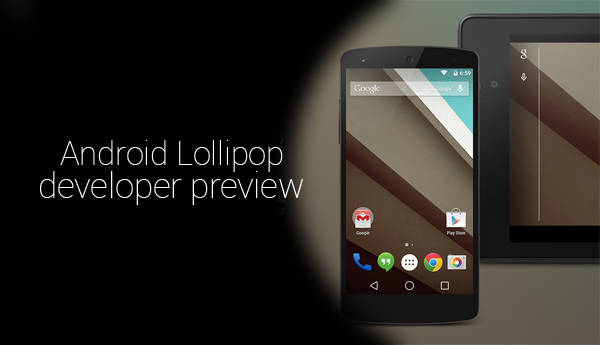 Android Lollipop Developer Preview