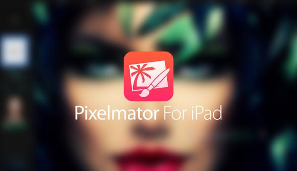 Pixelmator iPad main