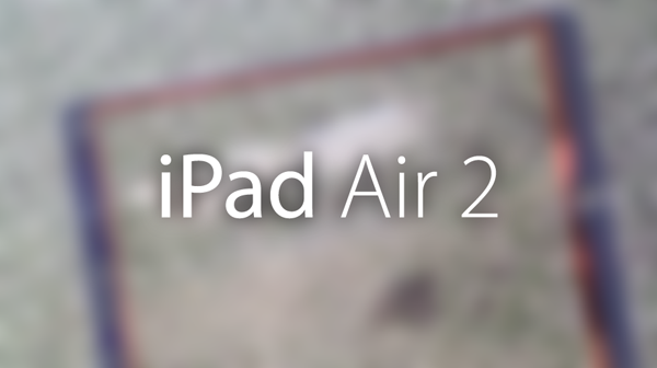 iPad Air 2 leaked parts