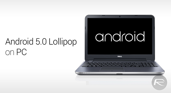 Android Lollipop on PC