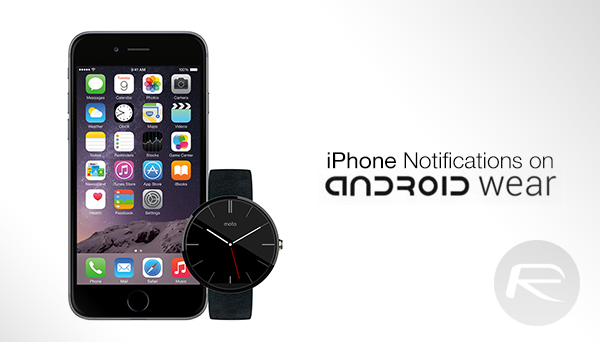 iPhone notifications Android Wear