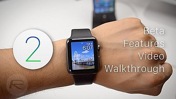 watchOS 2 Beta For Apple Watch: New Features Video Walkthrough