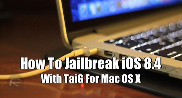 TaiG jailbreak for Mac main