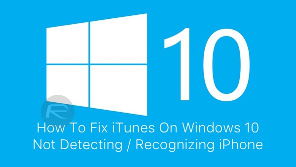 itunes not detecting iphone fix itunes on windows 10 not detecting recognizing 6782