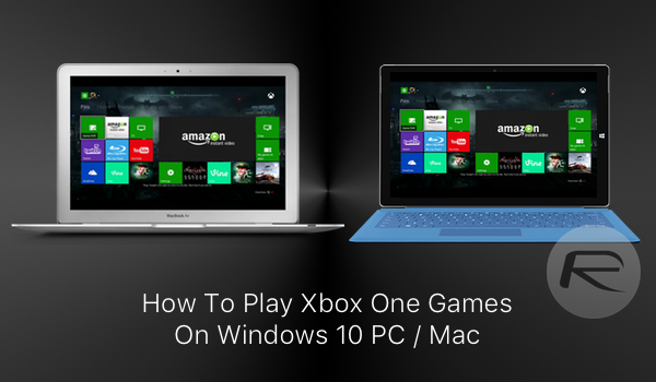 Play Xbox One Games On Windows PC Or Mac Heres How Guide - Minecraft auf imac spielen