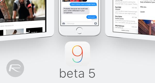 iOS 9 Beta 5 Download Seeded To Developers | Redmond Pie