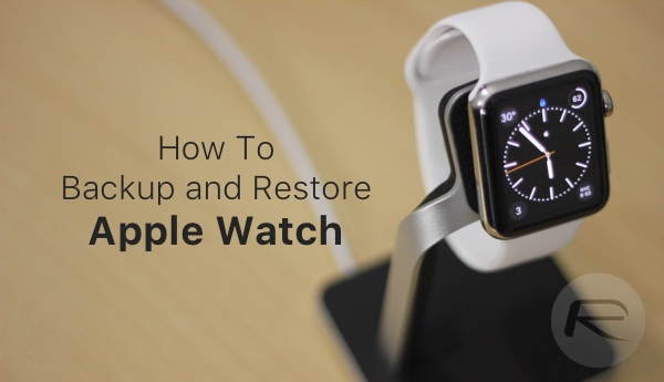Apple Watch backup and restore main