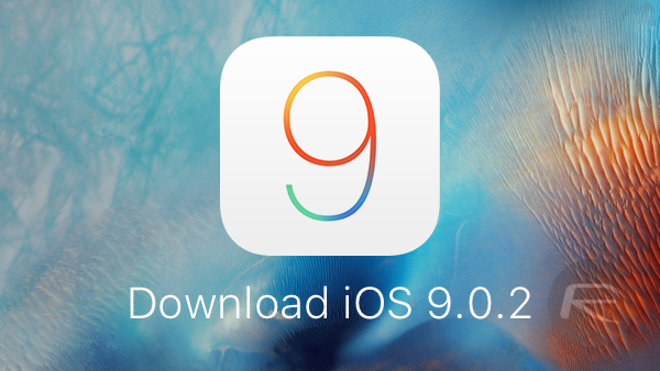 Download iOS 9.0.2 main