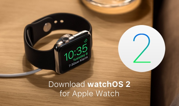download watchOS 2 final main