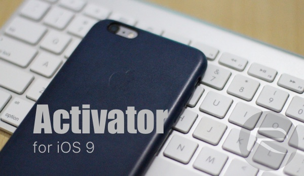 Activator for iOS 9 main