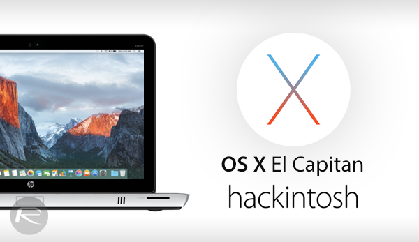 Install OS X El Capitan Hackintosh On PC, Here's How [Guide