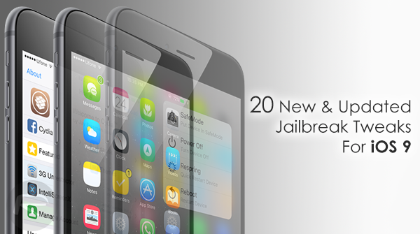 ios-9-jailbreak-tweaks-20-new