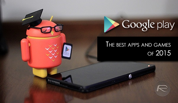google-play-best-apps-games-2015