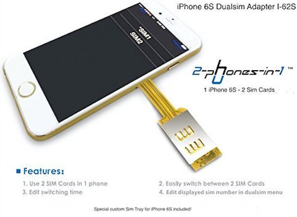Dual-SIM Adapter Options For iPhone 6s And iPhone 6s Plus