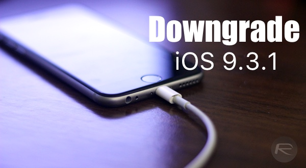 downgrade-iOS 9.3.1-main