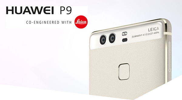 Huawei P9 and P9 Plus: Chinese Engineering and German Luxury