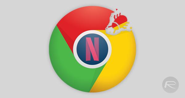 Chrome-netflix-bug