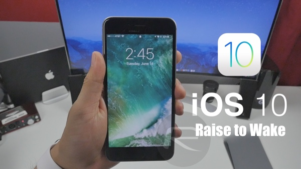 iOS 10 raise to wake
