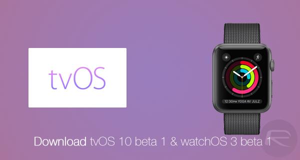 tvos-10-and-watchos-3-beta-download