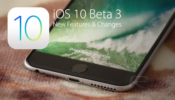 iOS-10-beta-3-changes-features