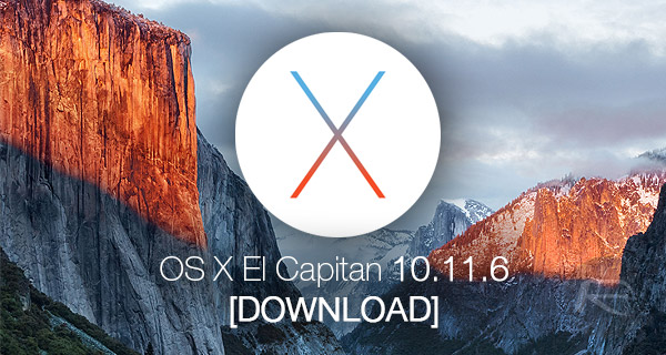 Download: OS X El Capitan 10 11 6 Final Version Released | Redmond Pie