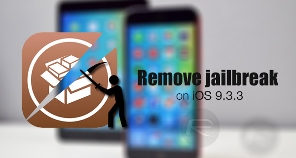 How To Remove / Uninstall iOS 9.3.3 Jailbreak From Your iPhone Or
