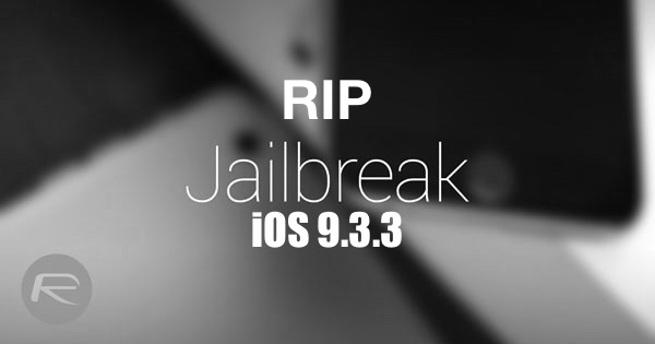 Jailbreak-iOS-9.3.3 dead