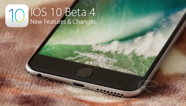 iOS-10-beta-4-features