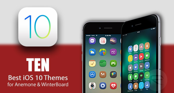 The Best Jailbreak Themes For iOS 10 - 10 2 [Anemone