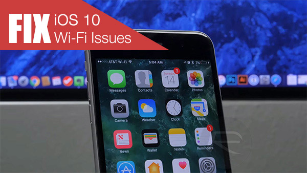 fix-ios-10-wi-fi-issues