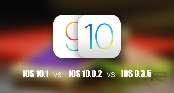 ios-10.1-vs-10.0.2-vs-9.3.5