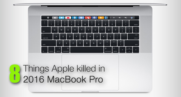 macbook-pro-2016-things-apple-killed