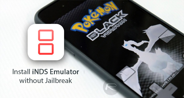 How To Download iNDS Emulator On iOS 10 [No Jailbreak