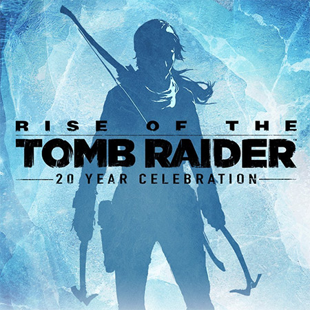 Rise-Of-The-Tomb-Raider-20-Year-Celebration