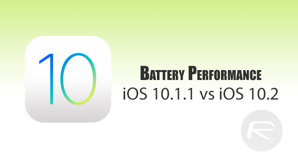 battery-performance-ios-10.2-vs-iOS-10.1.1