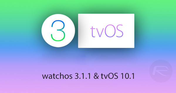 watchos-3.1.1,-tvos-10.1