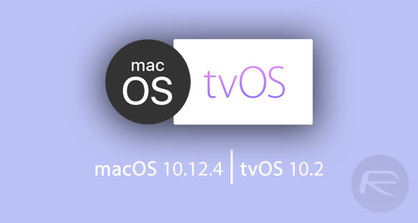 macOS-10.12.4-and-tvOS-10.2